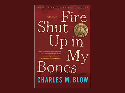 Book cover image for Fire Shut Up in My Bones